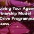 Evolving Your Agency Partnership Model to Drive Programmatic Success
