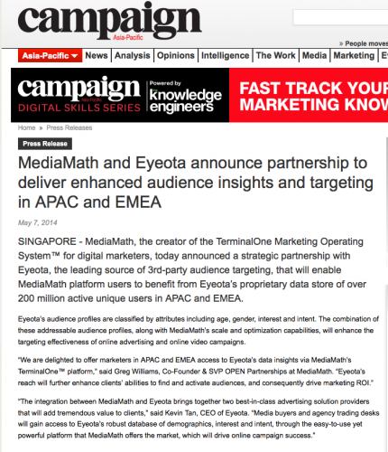 Campaign Asia: MediaMath press release - MediaMath and Eyeota Announce Partnership to Deliver Enhanced Audience Insights and Targeting in APAC and EMEA