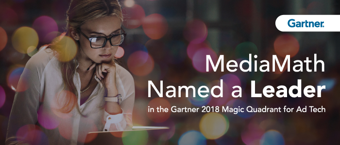 MediaMath Blog - Gartner Names MediaMath a Leader in the 2018 Magic